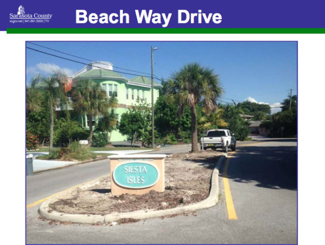 A county photo shows the entrance to Siesta Isles on Beach Way Drive. Image courtesy Sarasota County