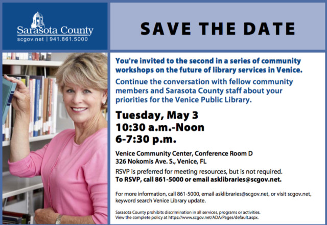A flyer offers information about the next public meetings for planning the new Venice library. Image courtesy Sarasota County